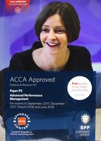 ACCA P5 Advanced Performance Management. Practice and Revision Kit