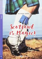 Teen Eli Readers. Scotland is Magic! (+ CD)
