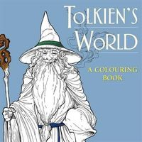 Tolkien's World. A Colouring Book