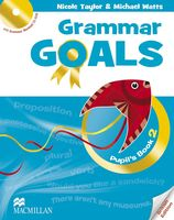 Grammar Goals. Pupil`s Book 2 (+ CD)