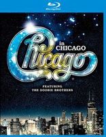 Chicago: In Chicago featuring The Doobie Brothers (Blu-Ray)
