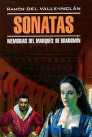 Sonatas. Memorias del Marques de Bradomin