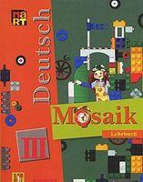 Deutsch. Mosaik 3. Lehrbuch