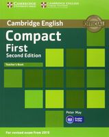 Compact First. B2. Teacher`s Book