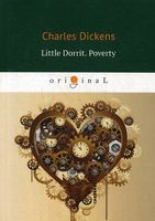 Little Dorrit. Poverty. Book the First