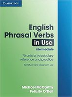 English Phrasal Verbs in Use. Intermediate