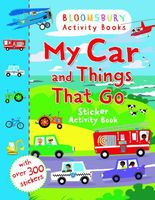 My Car and Things That Go. Sticker Activity Book