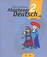 С немецким за приключениями 2. Учебник. 6 класс