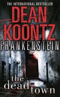 Frankenstein. The Dead Town