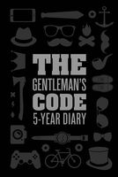 The Gentlemans Code. 5-Year Diary