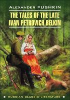 The Tales of the Late Ivan Petrovich Belkin