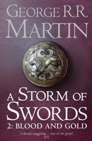 A Storm of Swords. Part 2. Blood and Gold