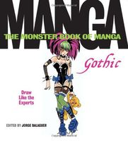 The Monster Book of Manga: Gothic