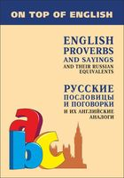 English Proverbs and Sayings and Their Russian Equivalents