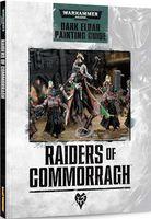 """Warhammer 40000 """"Raiders of Commorragh: Dark Eldar Painting Guide"""" (EN)"""