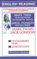 Huckleberry Finn. Jack London. Martin Eden