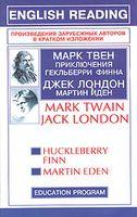 Mark Twain. Huckleberry Finn. Jack London. Martin Eden