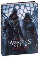 Артбук. Мир игры Assassin`s creed: Syndicate