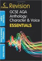 Revision. GCSE AQA. Anthology: Character and Voice. Essentials