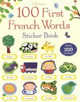 100 First French Words. Sticker Book
