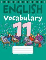 Тетрадь-словарик по английскому языку. 11 класс