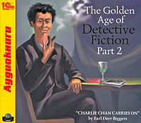The Golden Age of Detective Fiction. Part 2. Charlie Chan Carries On