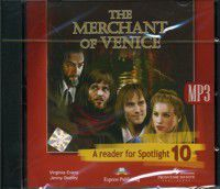 The Merchant of Venice. A Reader for Spotlight 10. Audio CD